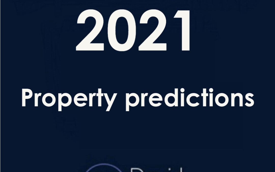 My 2021, property predictions